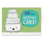 YAY för bröllopstårta!  Anpassade Hälsningskort
