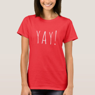 """YAY! ""Kvinna grundläggande T-tröja Tröjor"
