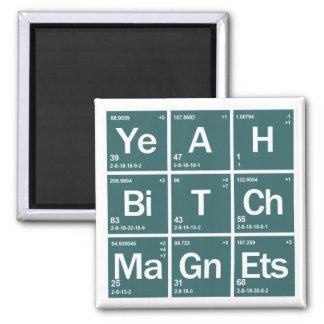 Yeah! Magneter! Magnet! Magnet