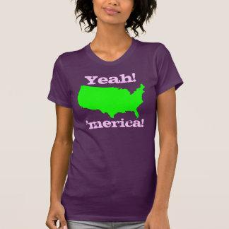 Yeah! 'Merica! Tee Shirts