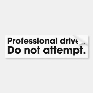 Yrkesmässig chaufför. Försök inte Bildekal