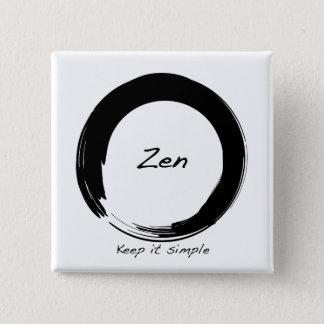 Zen: Håll den enkel Standard Kanpp Fyrkantig 5.1 Cm