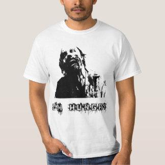 Zombie gå som är dött, hungrig I-förmiddag T Shirts