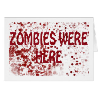 Zombies var här hälsningskort
